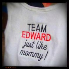 Twilight fan...... so need to get the girls these shirts :)