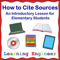 This is an introductory lesson on citing sources for elementary students. It is a simplified version of the MLA style. How to Cite Sources includes a PowerPoint with an accompanying lesson plan, worksheets and posters of the PowerPoint that can be put on a bulletin board. The lesson covers copyright, plagiarism, citations and sources. The lesson shows how to cite from a book, ebook,magazines, online magazines, print encyclopedias, online encyclopedias and CD-ROM encyclopedias. $ #Citation