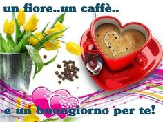 Immagini BUONGIORNO Belle per Whatsapp Coffee Cups, Tea Cups, Pause Café, Coffee Heart, Girl Humor, Happy Valentines Day, Good Morning, Pudding, Tableware