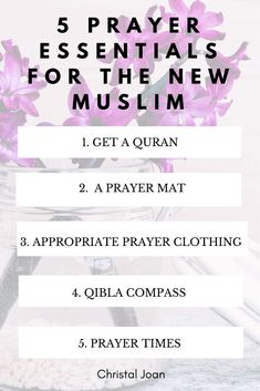 Christal Joan: 5 Prayer Essentials for the New Muslim all the info