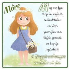 Lekker Dag, Goeie More, Morning Greetings Quotes, Good Morning Wishes, Afrikaans, Qoutes, Amanda, Messages, Garden