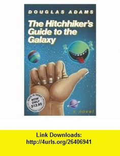 The Hitchhikers Guide to the Galaxy 25th (twenty fifth) edition Text Only Douglas Adams ,   ,  , ASIN: B004V6KOWI , tutorials , pdf , ebook , torrent , downloads , rapidshare , filesonic , hotfile , megaupload , fileserve