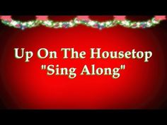 1000+ images about Christmas Sing Along on Pinterest | Lyrics, Youtube and Watches