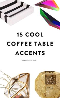 15 cool coffee table accents