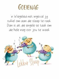 Good Night Gif, Good Night Wishes, Goeie Nag, Goeie More, Afrikaans Quotes, Birthday Greetings, Qoutes, Messages, Mornings