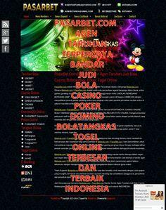 PASARBET http://www.tld-id.com/2014/12/pasarbet.com-agen-taruhan-terpercaya-bandar-judi-bola-casino-poker-domino-bolatangkas-togel-online-terbesar-dan-terbaik-indonesia.html AGEN TARUHAN TERPERCAYA BANDAR JUDI BOLA CASINO POKER DOMINO BOLATANGKAS TOGEL ONLINE TERBESAR DAN TERBAIK INDONESIA