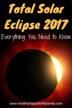 Total Solar Eclipse 2017 - Fun Facts and Everything You Need to Know
