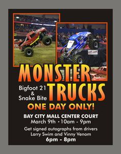 Come see Bigfoot 21 & Snake Bite at Bay City Mall Center Court. March 9 • 10am - 9pm