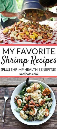 Shrimp Health Benefits and My Favorite Shrimp Recipes #healthyeating #shrimprecipes #shrimp #seafood #healthyrecipes