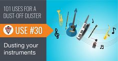Use 30 of 101 for Dust-Off Duster: Cleaning Musical Instruments. From piano keys, to brass and woodwinds, Dust-Off is perfect for keeping your instruments looking and sounding brand new.