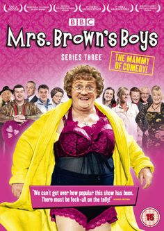 Mrs Brown's Boys - love this show! always makes me laugh!