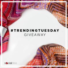 Loved the scarf from February? This #TrendingTuesday Giveaway 1 winner will receive: 2 Wrapped in Radiance Scarf (one for them, one for a friend!) //// Details on facebook.com/socialbliss