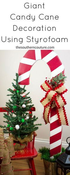 Add a beautiful touch to your rustic Christmas decor or front porch with this Giant Candy Cane Decoration Using Styrofoam. Get the easy tutorial NOW!!