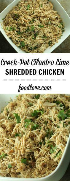 Crock-Pot Cilantro Lime Shredded Chicken
