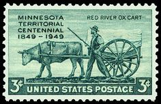 Minnesota Territory Centennial U. postage stamp -I have it in my stamp collection. Old Stamps, Rare Stamps, Vintage Stamps, Vintage Tools, Minnesota, Red River, Stamp Collecting, Mint, Post Man