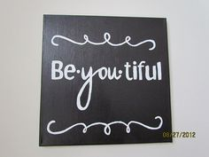 Black & White Be-You-Tiful Word Canvas  - 12x12 via Etsy