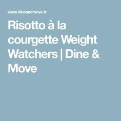 Risotto à la courgette Weight Watchers | Dine & Move
