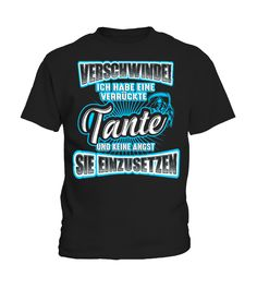Verrückte Tante (blau) T-Shirt  #birthday #october #shirt #gift #ideas #photo #image #gift #costume #crazy #nephew #niece