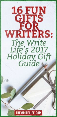 16 Fun Gifts for Writers: The Write Life's 2017 Holiday Gift Guide