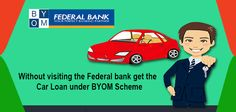 Without visiting the Federal Bank get the car loan. #federalbank #bank #carloan More info @ https://www.moneydial.com/without-visiting-federal-bank-get-car-loan-byom-scheme/