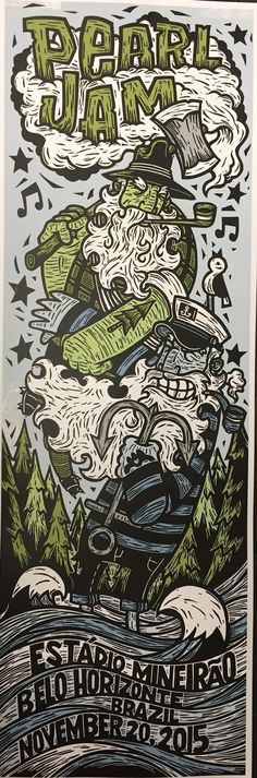 Pearl Jam Belo Horizonte, Brazil Poster by John Fellows