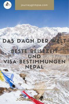 Die Einreisebestimmungen in Nepal sind speziell. Wir geben in unserem Blog Tipps zum Visum für Nepal, der Reisezeit und bieten zudem generelle Tipps. Nepal, Wonders Of The World, Mount Everest, Journey, Mountains, Backpacking, Nature, Blog, Travel