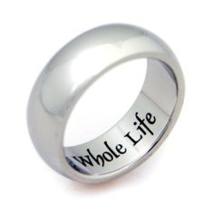 """Stainless Steel """"My Whole Heart for My Whole Life"""" Ring Rush Industries. $26.95"""