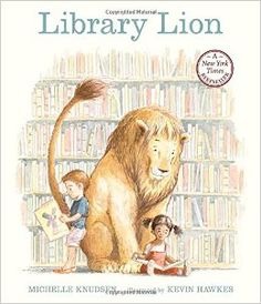 Library Lion KNUDSEN, Michelle; HAWKES, Kevin (il.)