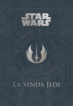 Star Wars - La senda Jedi. Libro imprescindible!!!