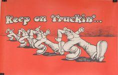 Original  Robert Crumb Keep on Trucking Poster by HodesH on Etsy