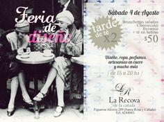 """Flyer """"La Recova de la cañada""""  Feria de diseño y tarde de té.  Agosto 2012"""