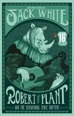 Jack White and Robert Plant Gig Poster Chile. Jofre son Jota on Behance