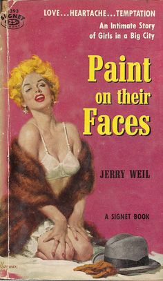 Robert Maguire, Paint on their Faces by Jerry Weil. Pulp Fiction Art, Pulp Art, Science Fiction, Fire Book, Up Book, Pulp Magazine, Magazine Art, Magazine Covers, Book Cover Art