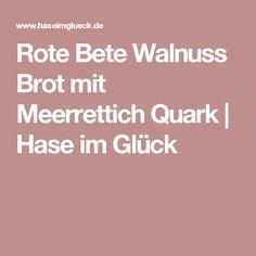 Rote Bete Walnuss Brot mit Meerrettich Quark | Hase im Glück