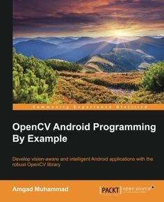 OpenCV Android Programming By Example Pdf Download