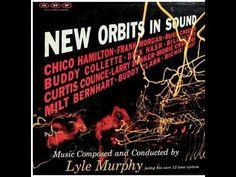 "Lyle Murphy ""New Orbits In Sound"" 1958 12-Tone System West Coast Jazz FU..."