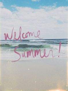 Welcome Summer 🏖️