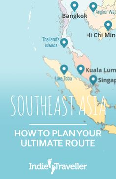 Advice for planning a trip to Southeast Asia (such as Thailand, Vietnam, Cambodia, Indonesia, etc.) for 2 weeks, 4 weeks, 2 months, or more.