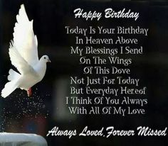 Sad Happy Birthday In Heaven Images For You. Father & Mother Happy Birthday In Heaven Images To Wishes Them. Celebrated With Happy Birthday In Heaven Images. Happpy Birthday, Happy Birthday Mom, Happy Birthday Quotes, Dad Birthday, Happy Quotes, Birthday Poems, Birthday Message, July Birthday, Free Birthday