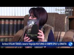 Scriitorul STELIAN TĂNASE a lansat la Târgoviște NOCTURNĂ CU VAMPIR OPUS 1 și DINASTIA | Dambovitalazi.ro