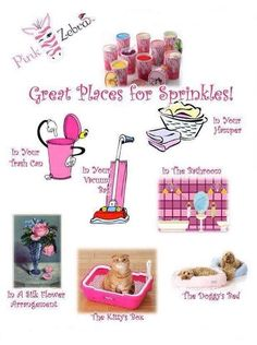 Great Places for Sprinkles and that's just a few! you can put them so many other spots too!