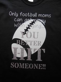f4e47c7a Glitter Only a Football Mom Can Proud Fooball Mom Shirt Sports Fan Cheer