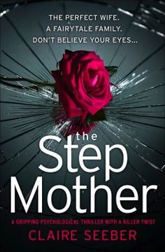 The Stepmother by Claire Seeber Book Review - Synopsis, Summary, Rating, Review