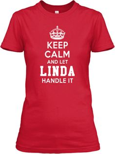 LIMITED EDITION - Let LINDA Handle It! | Teespring
