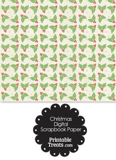 Vintage Christmas Holly Digital Scrapbook Paper from PrintableTreats.com