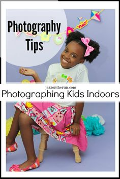 Photography Tips | Photographing Kids Indoors | Shooting Indoors With Children for Beginners via @jazzontherun