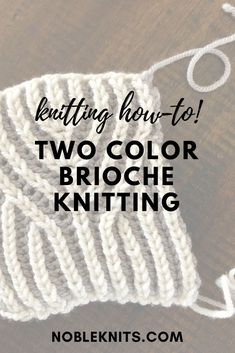 Crochet How To How to Knit Two Color Brioche - Yesterday we covered one color brioche knitting. Today, we'll go over the ins and outs of two color brioche! Knitting Help, Vogue Knitting, Easy Knitting, Knitting For Beginners, Knitting Socks, Knitting Stitches, Knitting Needles, Knitting Patterns, Knitting Projects