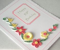 Quilled 50th birthday card, handmade, quilling. £6.00, via Etsy.