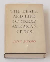 The Death and Life of Great American Cities | Jane Jacobs