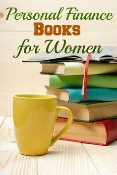 Trying to learn more about Personal Finance? Check out these Personal Finance Books for Women. #FinanceBooks #WomenFinance